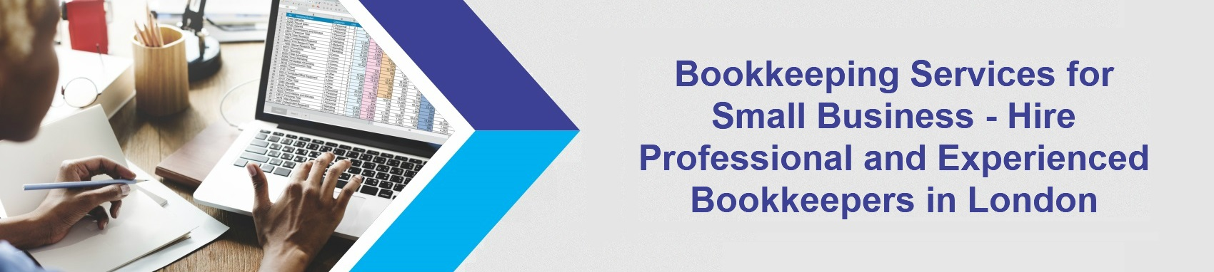 Bookkeeping Services for Small Business – Hire Professional and Experienced Bookkeepers in London