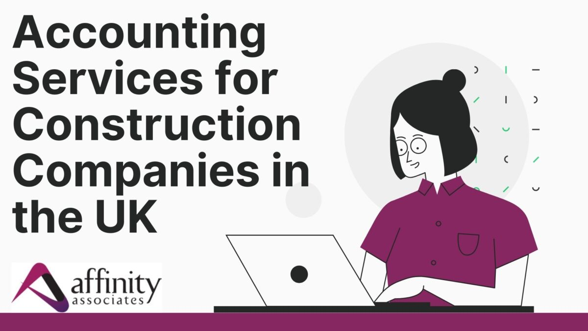 Accounting Services for Construction Companies in the UK