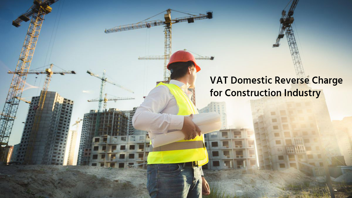 VAT Domestic Reverse Charge for Construction Industry